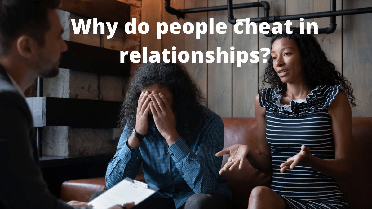 Why do people cheat in relationships