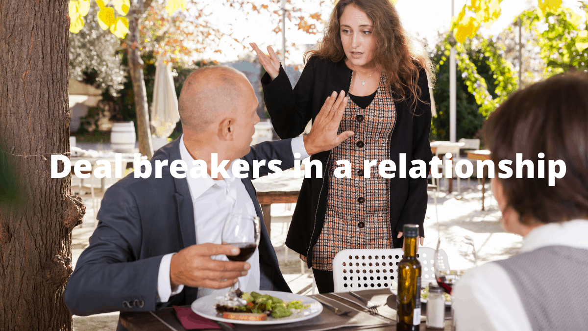 Deal breakers in a relationship