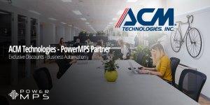 ACM and PowerMPS Partnership