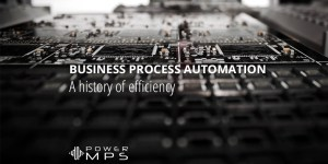 A History of Business Process Automation