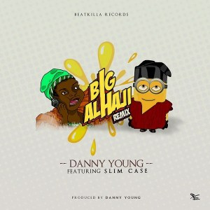 DOWNLOAD MP3: Danny Young ft. Slimcase – Alhaji (Remix)