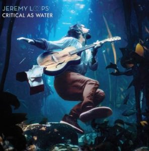 DOWNLOAD ALBUM: Jeremy Loops – Critical As Water