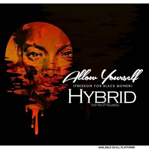 DOWNLOAD MP3: Hybrid – Allow Yourself