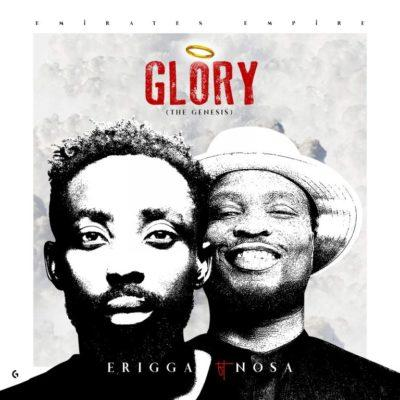 LYRICS + INSTRUMENTAL: Erigga – Glory (The Genesis) ft  Nosa