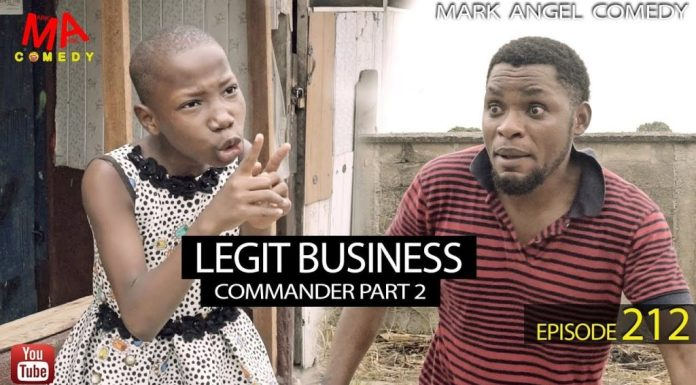 VIDEO: Mark Angel Comedy – Legit Business (Episode 212)