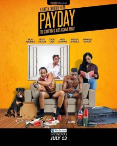Payday – Nollywood Movie 2019