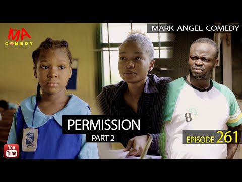 DOWNLOAD: PERMISSION Part 2 (Mark Angel Comedy)