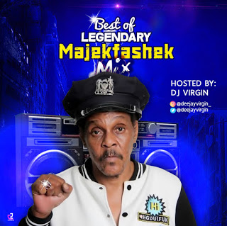 MIXTAPE: DJ Virgin – Best of MajekFashek