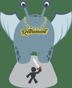 Retirement Monster