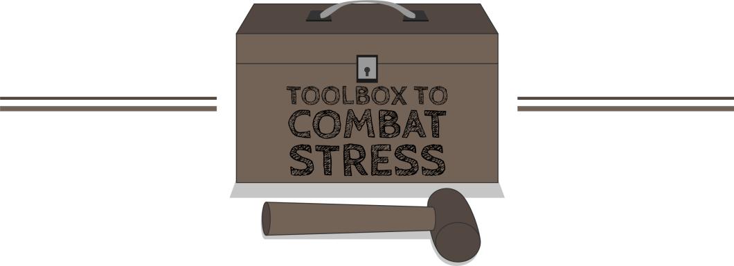 Toolbox to Combat Stress