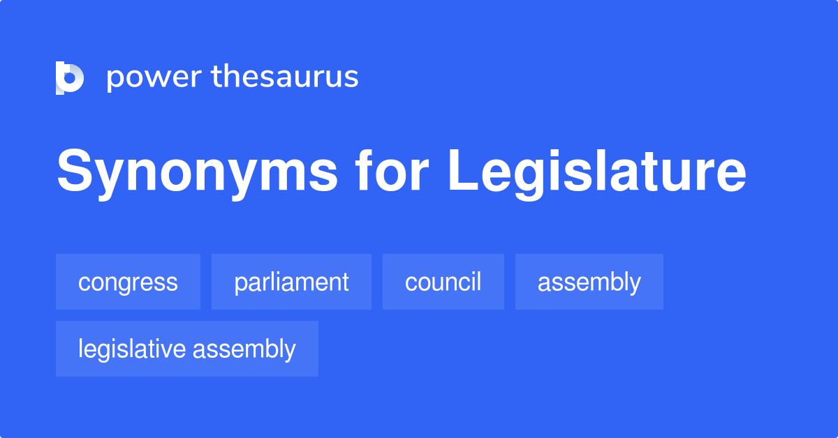 Legislature Synonyms 234 Words And Phrases For Legislature