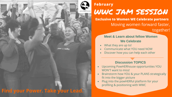 Women WE Celebrate |  February JAM SESSION