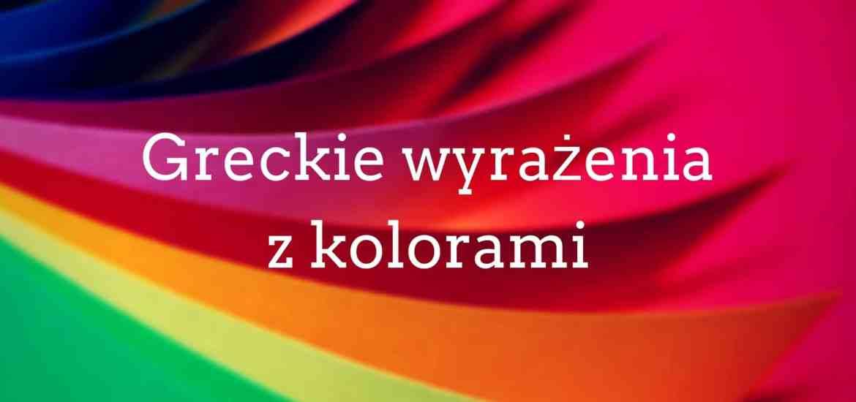 greckie wyrazenia z kolorami