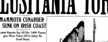 Today in Media History: 100 years ago the press reported on the sinking of the Lusitania