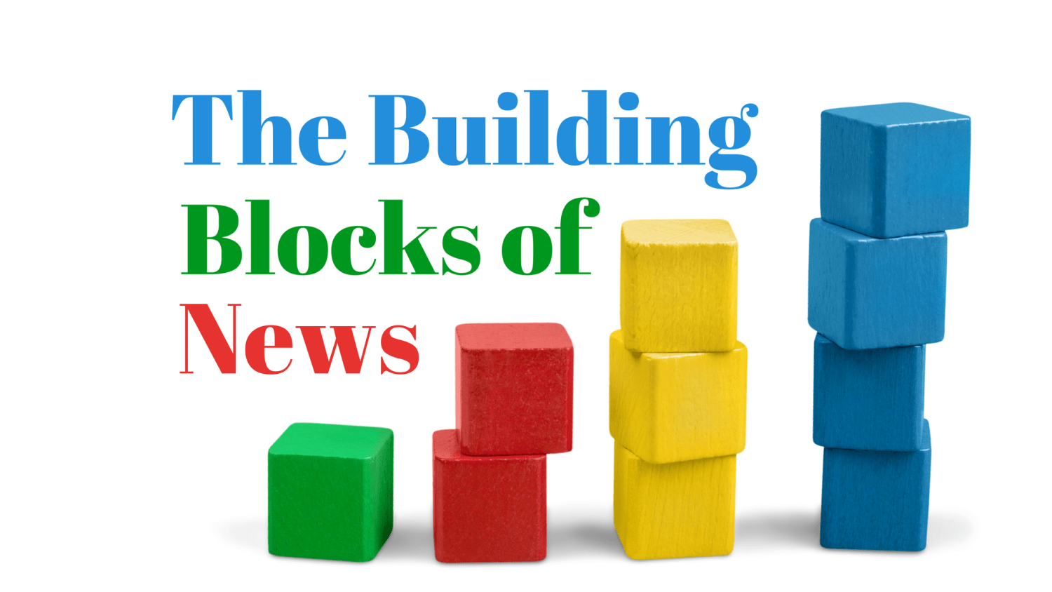 News Sense: Building Blocks Of News