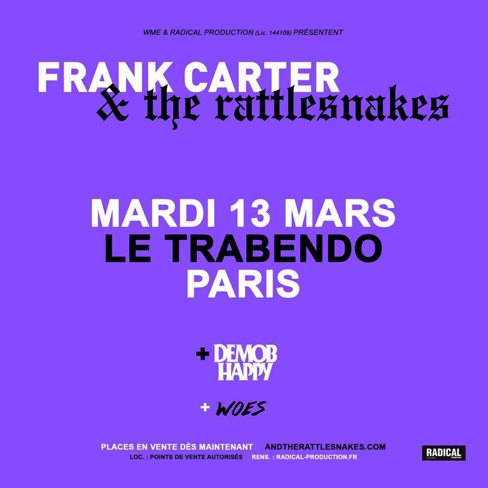Affiche de Frank Carter au Trabendo + Demob happy + Woes