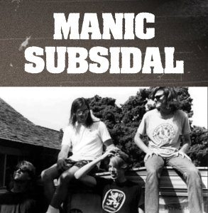 Manic Subsidal