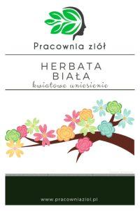 """Herbata biała """"kwiatowe uniesienie"""" pracownia ziół"""