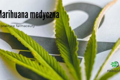 Medyczna marihuana w praktyce farmaceuty