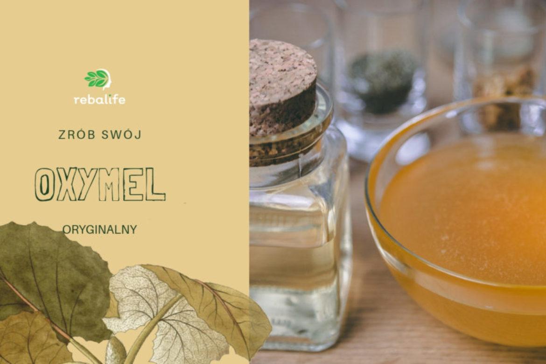 Jak sporządzić oryginalny, ziołowy oxymel (oksymel)? Praktyczny poradnik