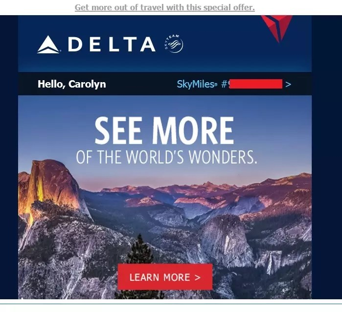 Delta Airlines prominently displays the customer's SkyMiles number in every email, making it easier for that customer to interact with Delta.com.