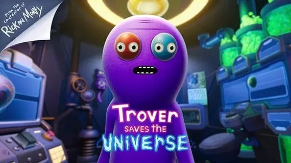 "Many video games, such as ""Trover Saves the Universe,"" are sold well ahead of their release dates."