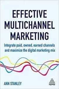 <em>Effective Multichannel Marketing</em>