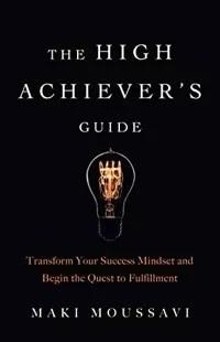 <em>The High Achiever's Guide</em>
