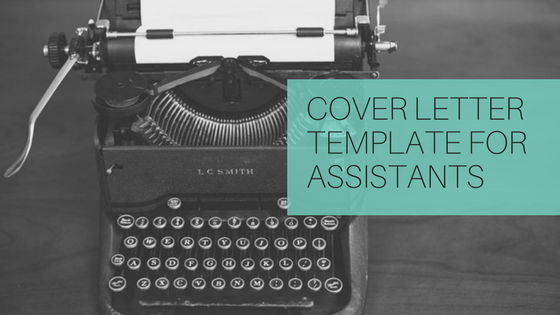 Cover Letter for Assistants