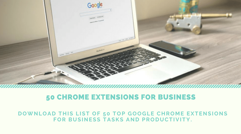 50 Chrome extensions for business