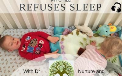 PRP013: My Child Refuses Sleep