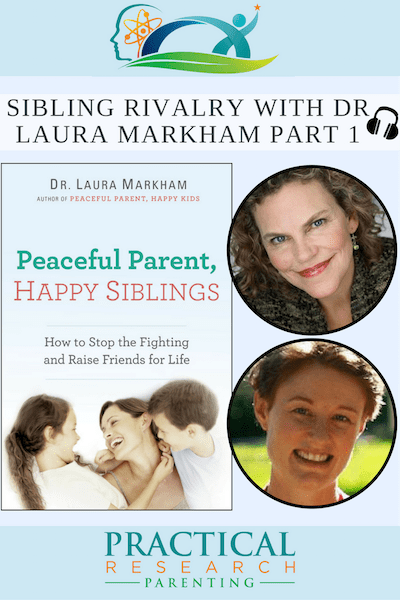 Sibling Rivalry Part 1 With Dr Laura Markham