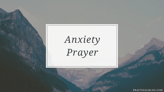 Anxiety Prayer