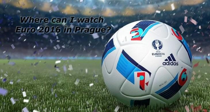 Dove si può guardare la UEFA EURO 2016 a Praga?