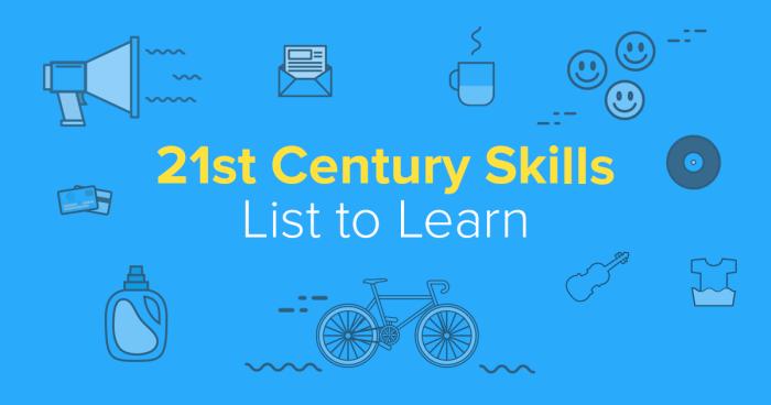 21st Century Skills List to Learn