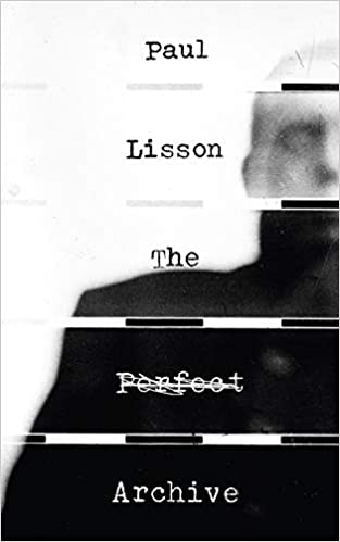 The Perfect Archive by Paul Lisson