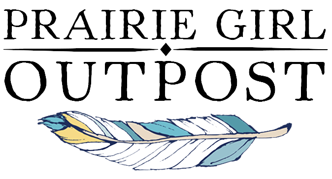 Prairie Girl Outpost - Jan and Erin Johnson Living a Trailblazer Life