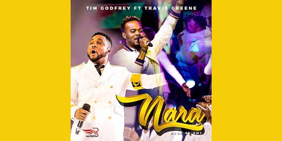 Tim Godfrey ft Travis Greene - Nara (Official Video)