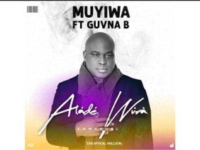 Muyiwa feat Guvna B – Alade Wura Single