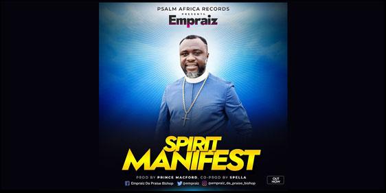 SPIRIT MANIFEST by Empraiz with Lyrics