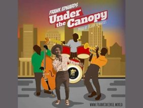 Frank Edwards – Under the Canopy