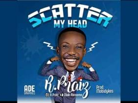 Scatter My Head by R.Praiz
