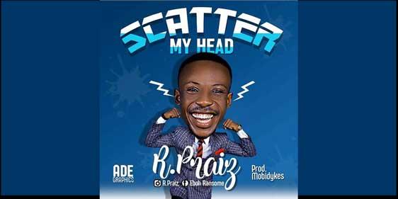 Scatter My Head by R.Praiz