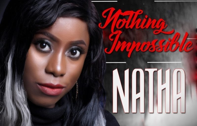 Natha – Nothing Impossible