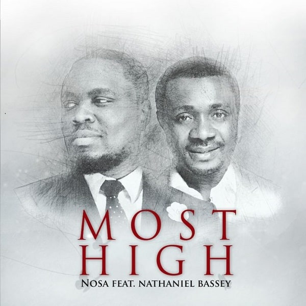 Nosa Most High