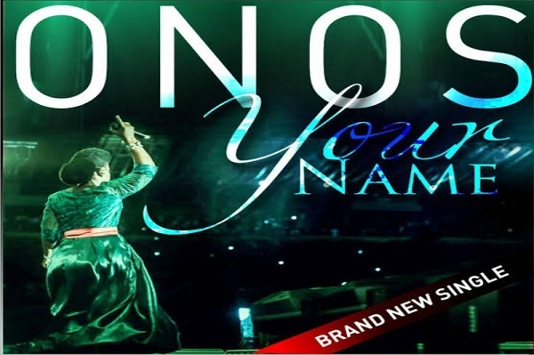 DOWNLOAD MP3: Onos – Your Name (Jesus) « PraiseVibes