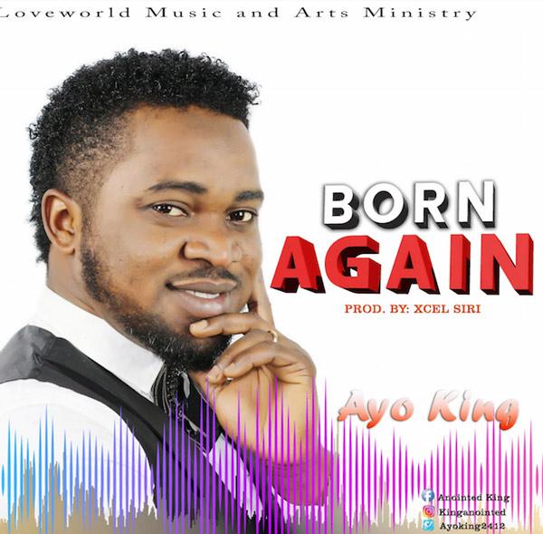 Ayo King Born Again