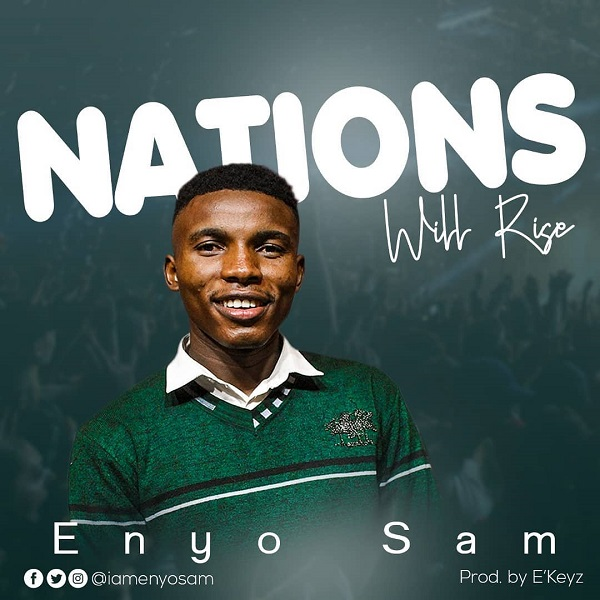 Enyo Sam Nations Will Rise