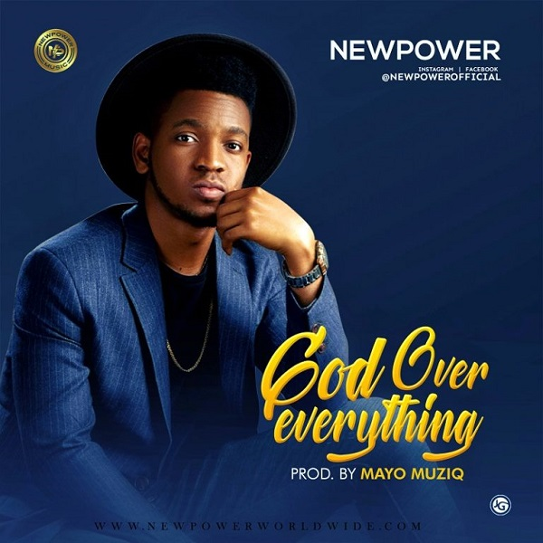 Newpower God Over Everything