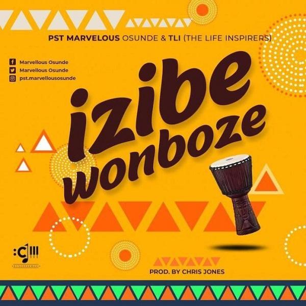 Pst Marvellous Osunde Izibe Wonboze